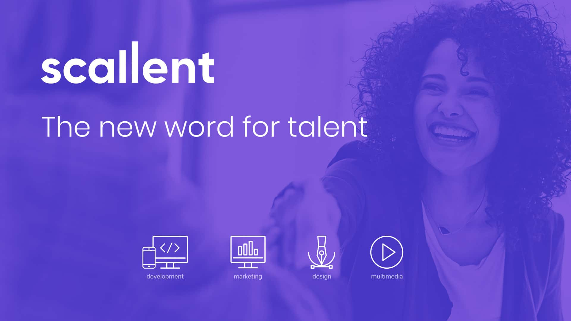 Scallent – the new word for talent