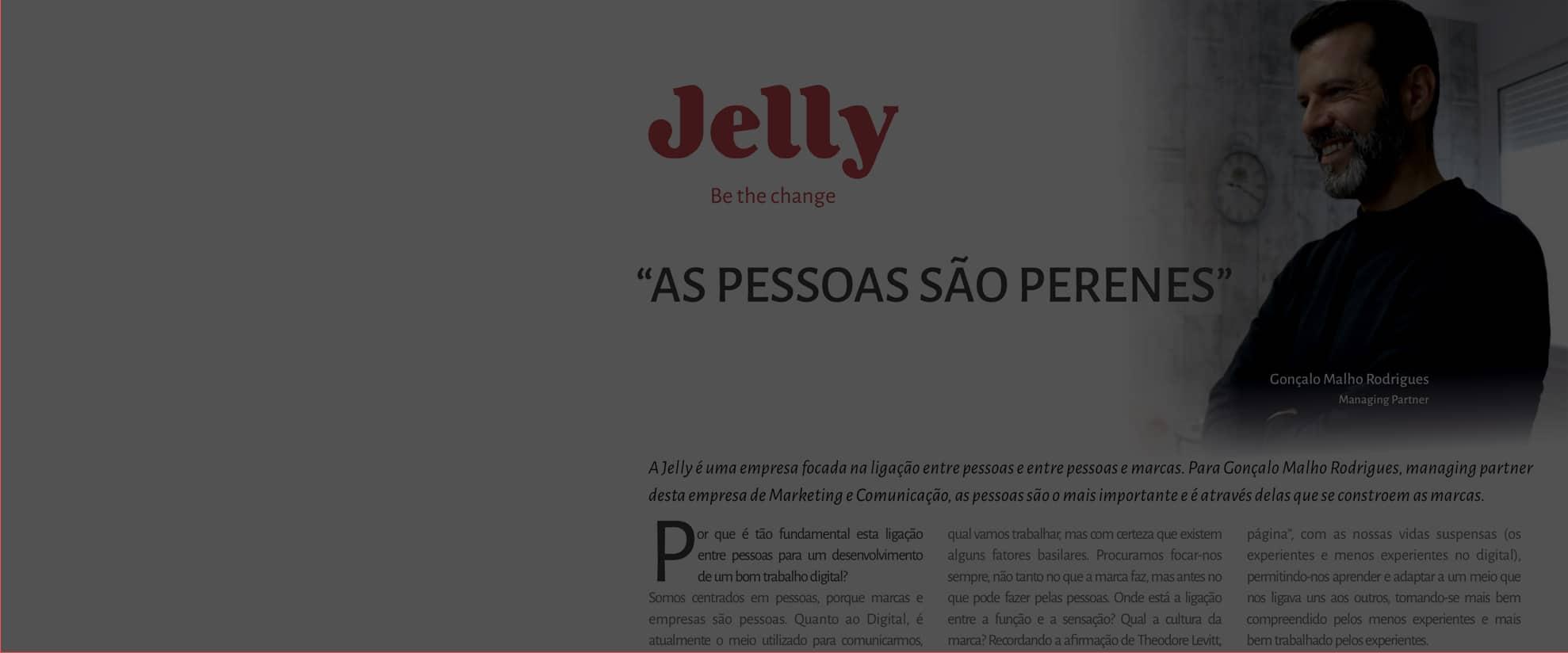 """Jelly na Valor Magazine #11 – """"As Pessoas são perenes"""""""