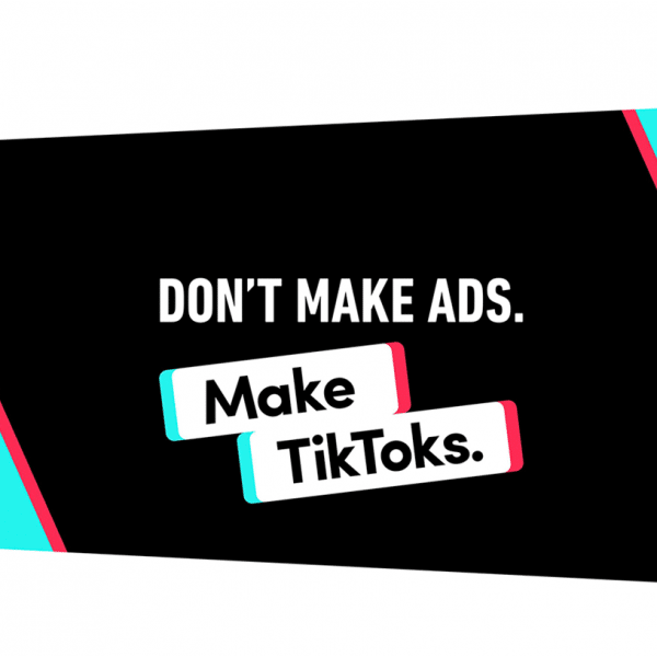 imagem com frase dont make ads. make tiktoks